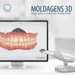 SCANNER INTRAORAL E MOLDAGEM 3D